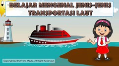 Media Pembelajaran | Belajar Mengenal Jenis-Jenis Transportasi Laut | Untuk Anak-anak