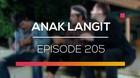 Anak Langit - Episode 205