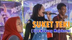 """""""SUKET TEKI""""  Live  Desa Kawung Mojokerto"""