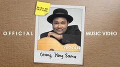 Virgoun - Orang Yang Sama (OST. Aku Dan Mesin Waktu)