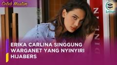 Erika Carlina Singgung Warganet yang Nyinyiri Hijabers