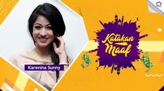 Lebaran Tiba, Karenina Sunny Ucapkan Maaf untuk...