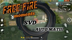 FREE FIRE | SVD AUTO MATIII