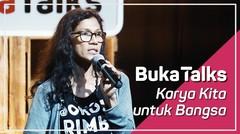 Butet Manurung - Petualangan Melintas Batas Sokola Rimba | BukaTalks