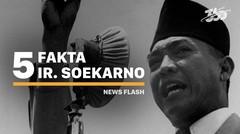 5 Fakta Bung Karno, Bapak Proklamator Indonesia