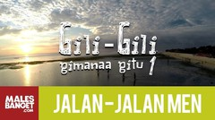 Jalan2Men Season 4 - Lombok - Gili-Gili Gimanaa Gitu - Part 1