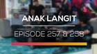 Anak Langit - Episode 257 dan 258