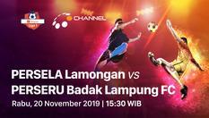 20 Nov 2019 | 15:30 WIB | PERSELA Lamongan vs PERSERU Badak Lampung - Shopee Liga 1