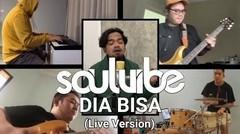 Soulvibe - Dia Bisa (Live Version)