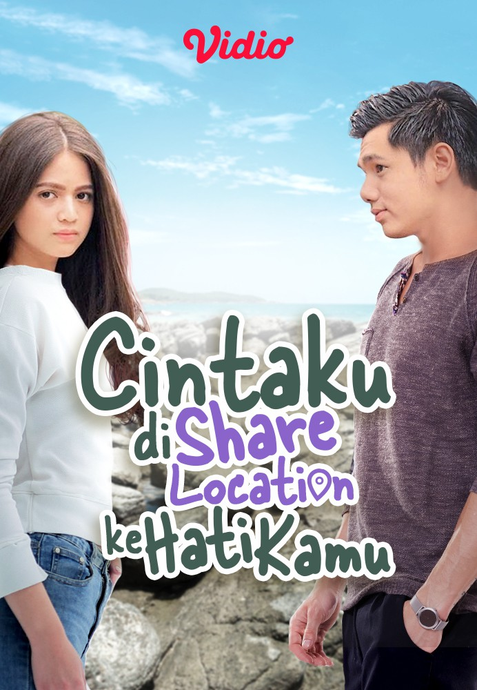 Cintaku di Share Location ke Hati Kamu