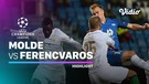 Highlight - Molde vs Ferencvaros I UEFA Champions League 2020/2021