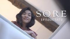 SORE - Istri dari Masa Depan @Episode1_  ( FILM BY TROPICANA SLIM )