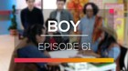 Boy - Episode 61
