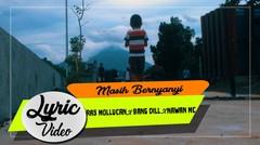RAS Mollucan x Bang Dill x Nawan MC - Masih Bernyanyi