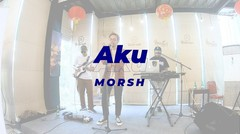 LIVE MUSIC Morsh - Aku
