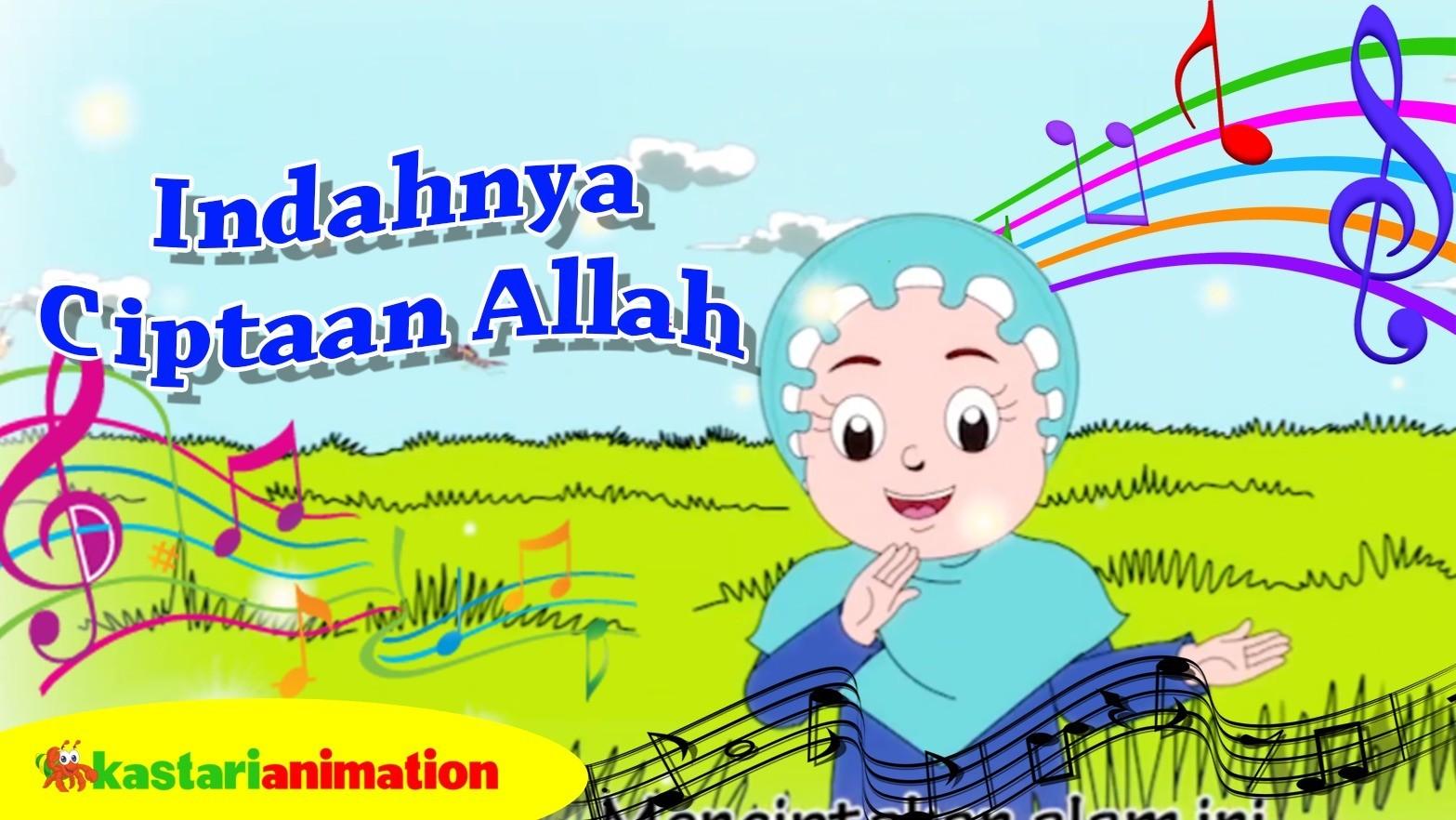 Indahnya Ciptaan Allah Nyanyian Anak Islam