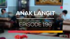 Anak Langit - Episode 196