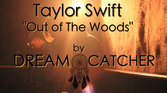 ]Taylor Swift - Out Of The Woods (Punk Goes Pop) (Rock Cover) by Dream Catcher