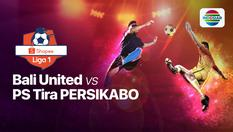 12 Dec 2019 | 15:30 WIB - Bali United vs PS TIRA Persikabo - Shopee Liga 1