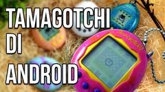 5 Game Android Buat Kamu yang Kangen Main Tamagotchi