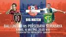 Bali United vs Persebaya Surabaya 2-1 Hasil Shopee Liga 1 2019