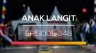 Anak Langit - Episode 348