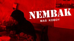 NEMBAK MAS KOBOY