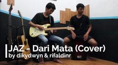 Jaz - Dari Mata (cover diky & aldi)