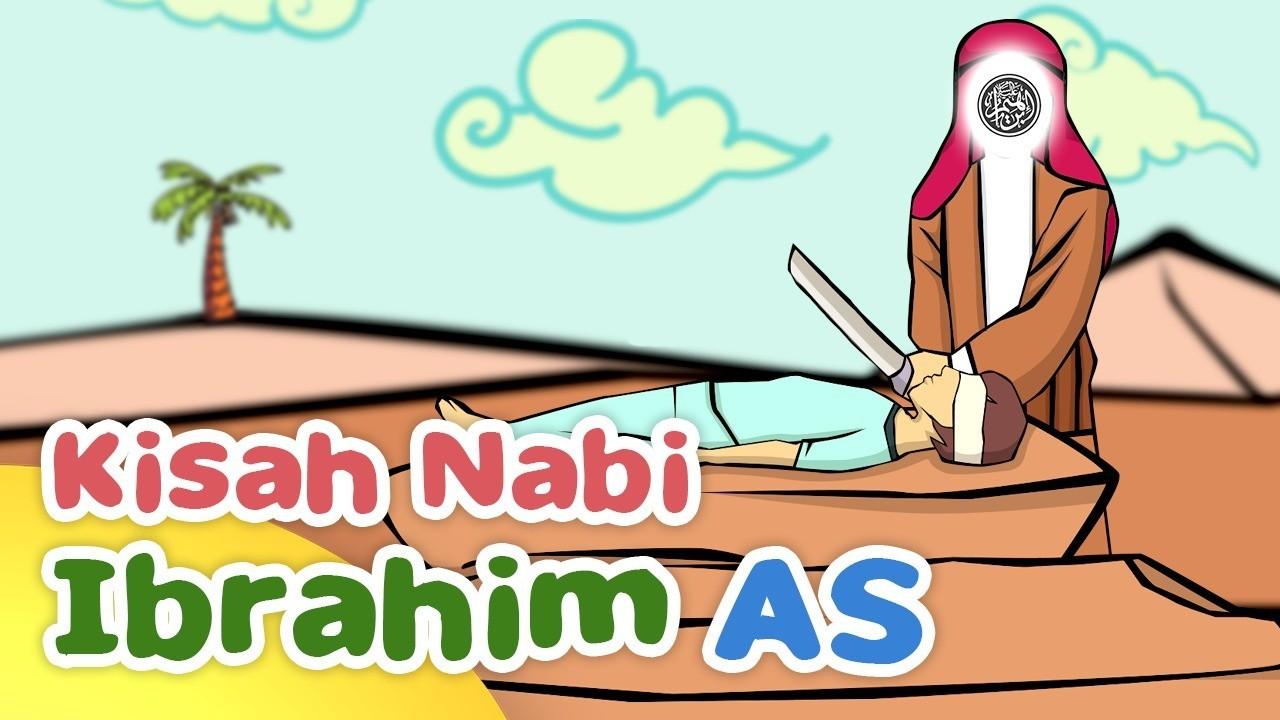 Kisah Nabi Ibrahim AS Menyembelih Nabi Ismail AS Kartun Anak Muslim