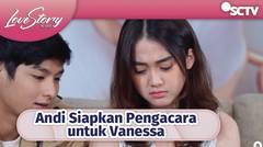 Siapin Pengacara Perceraian Vanessa Dan Rama, Andi Psycho ?   Love Story The Series Eps 371&372