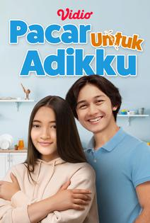 Streaming Pacar Untuk Adikku Sub Indo - Vidio.com