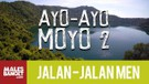 Jalan2Men Season 4 - Sumbawa - Ayo-Ayo Moyo - Part 2