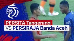 Mini Match - Persita Tangerang 1 vs 1 Persiraja Banda Aceh   BRI Liga 1 2021/2022