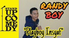 "Stand Up Comedy ""Playboy Insyaf"""