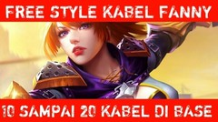 MOBILE LEGENDS | Free Style kabel fanny di base