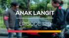 Anak Langit - Episode 129