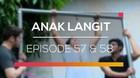 Anak Langit - Episode 57 dan 58