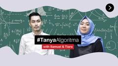 #TanyaAlgoritma | Episode 1