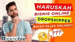 Haruskah Bisnis Online Dropshipper Bayar Pajak Online_ ft NgobrolKeuangan