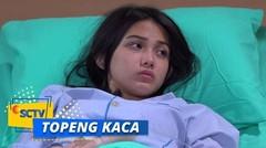 Highlight Topeng Kaca - Episode 23