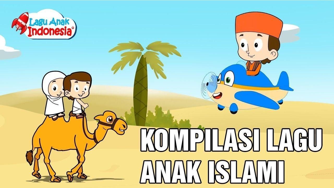 Streaming Kompilasi Lagu Anak Islami   20 Asmaul Husna   Lagu Anak ...