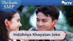 Duuuh Indah Banget Khayalannya Joko   Dari Jendela SMP Episode 621