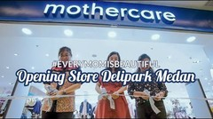 Smartmama: Parenting Club & Opening Store Mothercare Medan