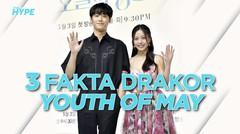 3 Fakta Youth of May, Drakor Terbaru Go Min Si dan Lee Do Hyun