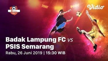 [26 Juni 15:30] Live Streaming - Perseru Badak Lampung vs PSIS Semarang - Shopee Liga 1