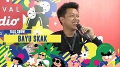Bayu Skak : Harus Konsisten dalam Berkarya | ON OFF FESTIVAL 2019