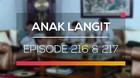 Anak Langit - Episode 216 dan 217