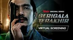 Virtual Screening Vidio Original Series Serigala Terakhir