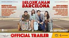 BELOK KANAN BARCELONA Official Trailer
