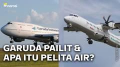 Garuda Terancam Pailit dan Ada Opsi Jadi Pelita Air?